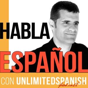 Эпизоды подкаста Unlimited Spanish
